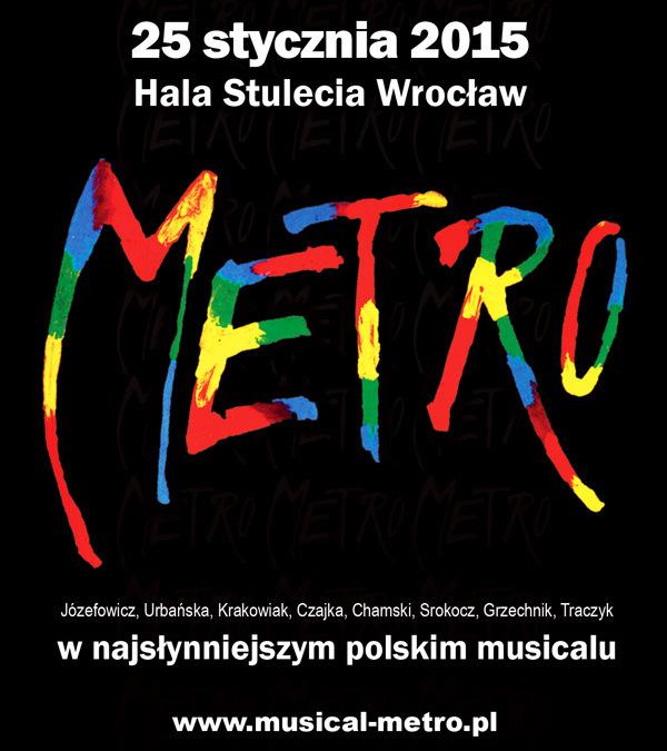 25 stycznia 2015 – Musical Metro w Hali Stulecia