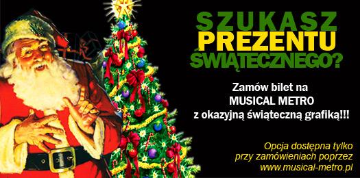 Prezent na święta pod choinkę Musical Metro Szczecin